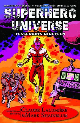 Superhero Universe (Tesseracts Nineteen)